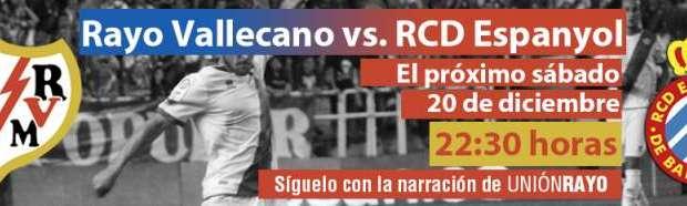 Sigue el Rayo – Espanyol en Unión Rayo