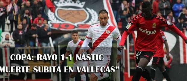 Copa del Rey: Rayo Vallecano 1-1 Nástic