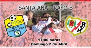 Previa: Santa Ana – Rayo B