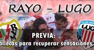 Previa: Rayo – Lugo