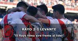 Crónica: Rayo 2-1 Levante