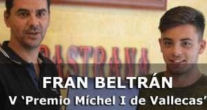 Fran Beltrán, V Ganador del 'Premio Míchel I de Vallecas'