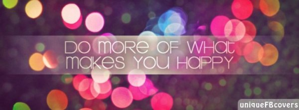 Happy Facebook Covers | Quotes Covers Fb Cover - Facebook ...