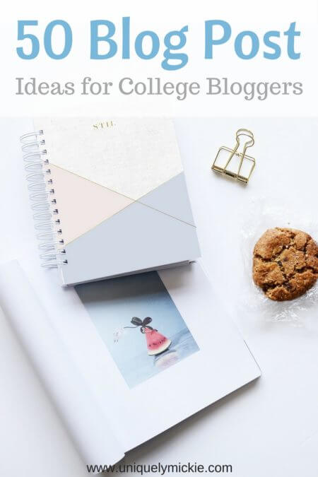 Get some ideas for future blog posts for college & lifestyle bloggers.