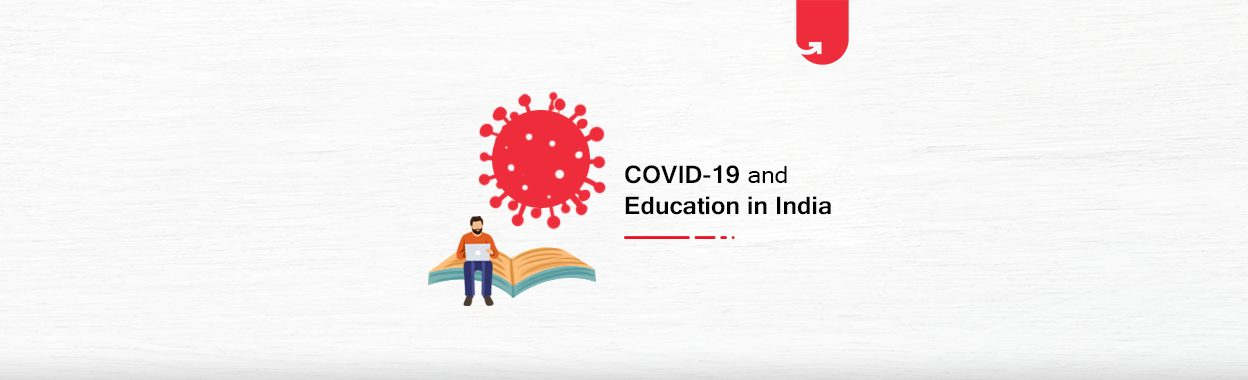 COVID-19 and Its Impact in Education