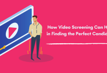 How Video Screening Can Help in Finding the Perfect Candidate