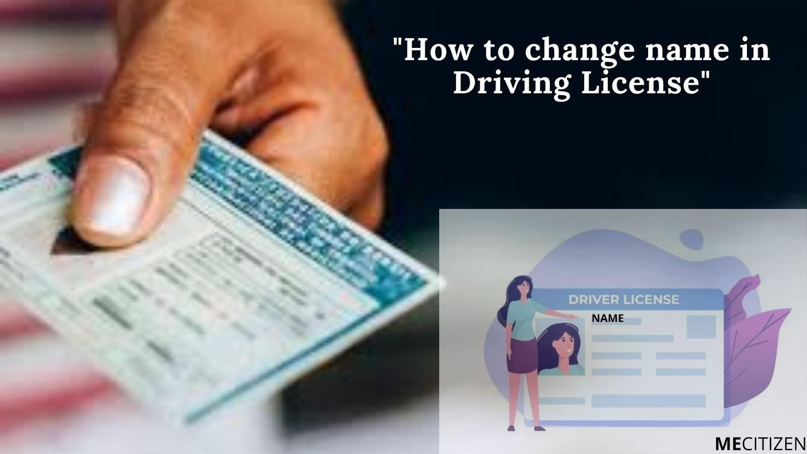 How to Change Name in Driving License GP