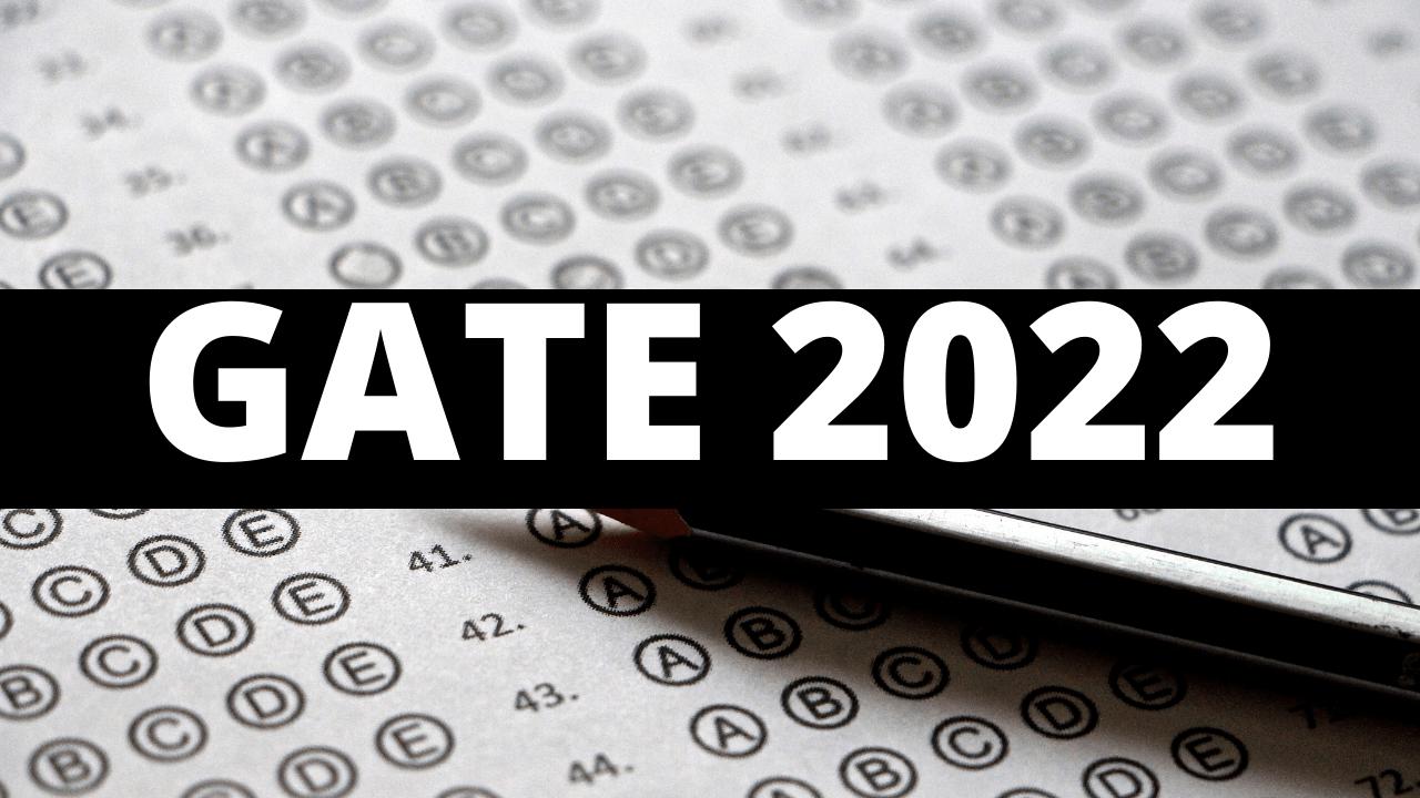 गेट 2022 साठी नोंदणी: नोंदणी कशी करावी, शुल्क, अर्ज आणि आपल्याला माहित असणे आवश्यक असलेले सर्वकाही जाणून घ्या