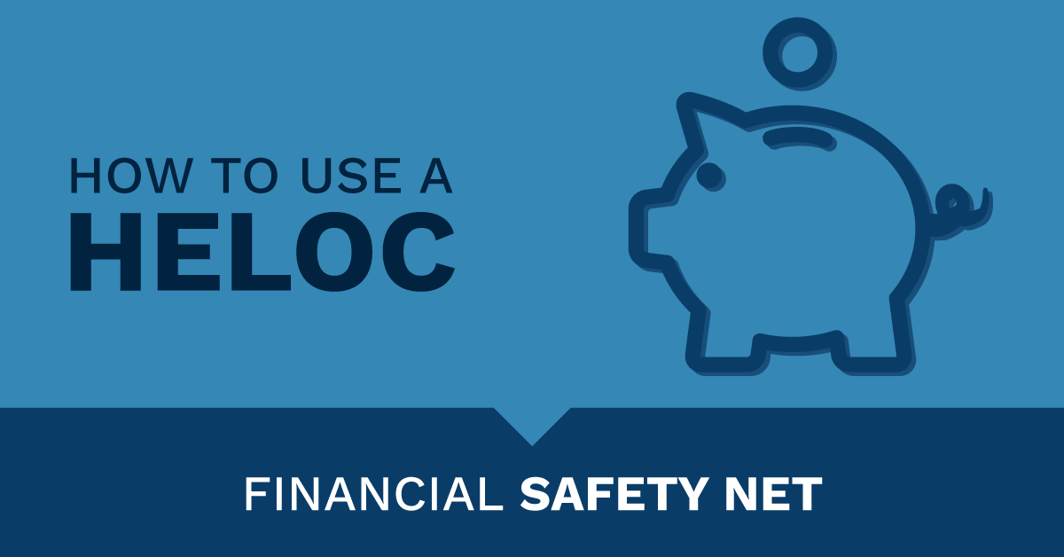 financial safety net with HELOC