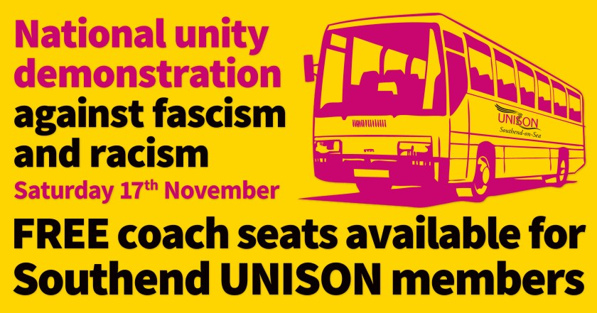 """Announcement graphic reading: """"National Unity Demonstration Against Fascism and Racism, Saturday 17th November, FREE coach seats available for Southend UNISON members."""""""