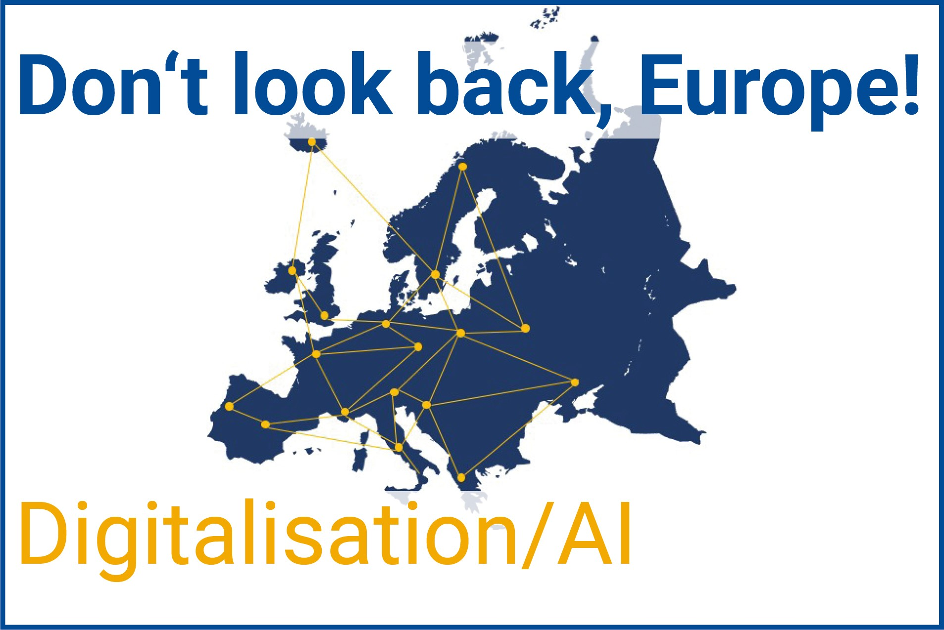 Don T Look Back Europe A New Generation Wants The Future