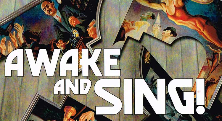 Awake and Sing! is a worthy production, if not quite kashrut