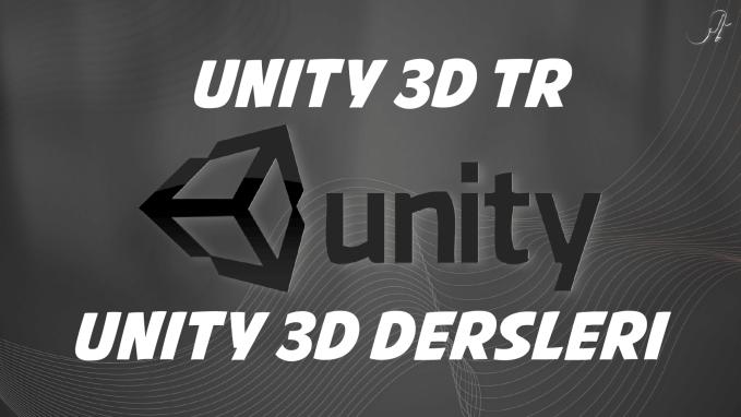 Unity 3d dersleri