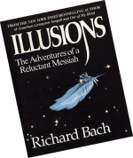"""Illusions: The Adventures of a Reluctant Messiah"""
