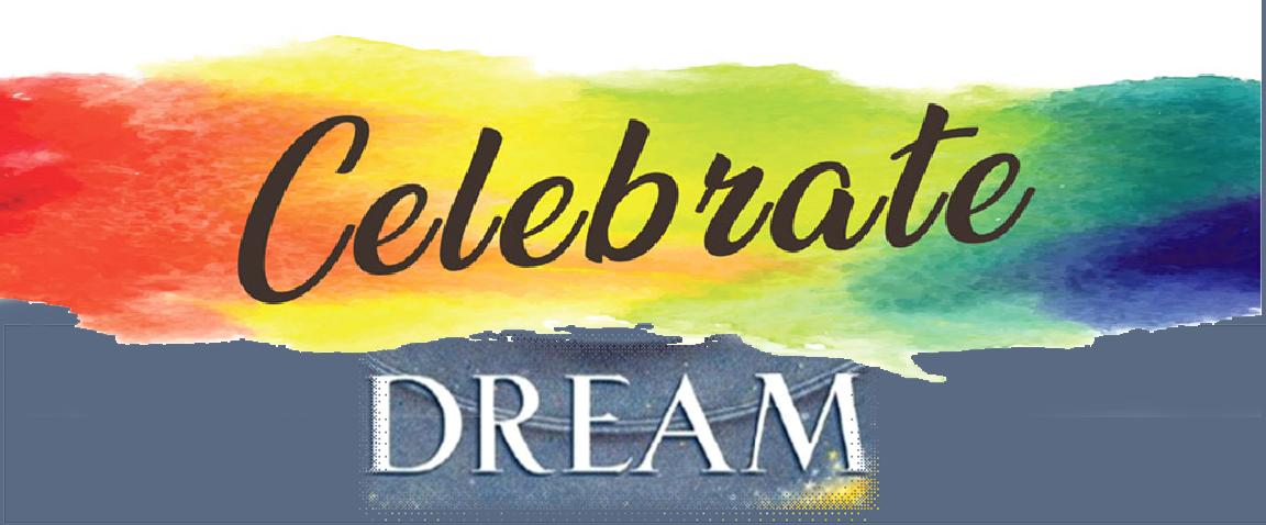 Celebrate and Dream