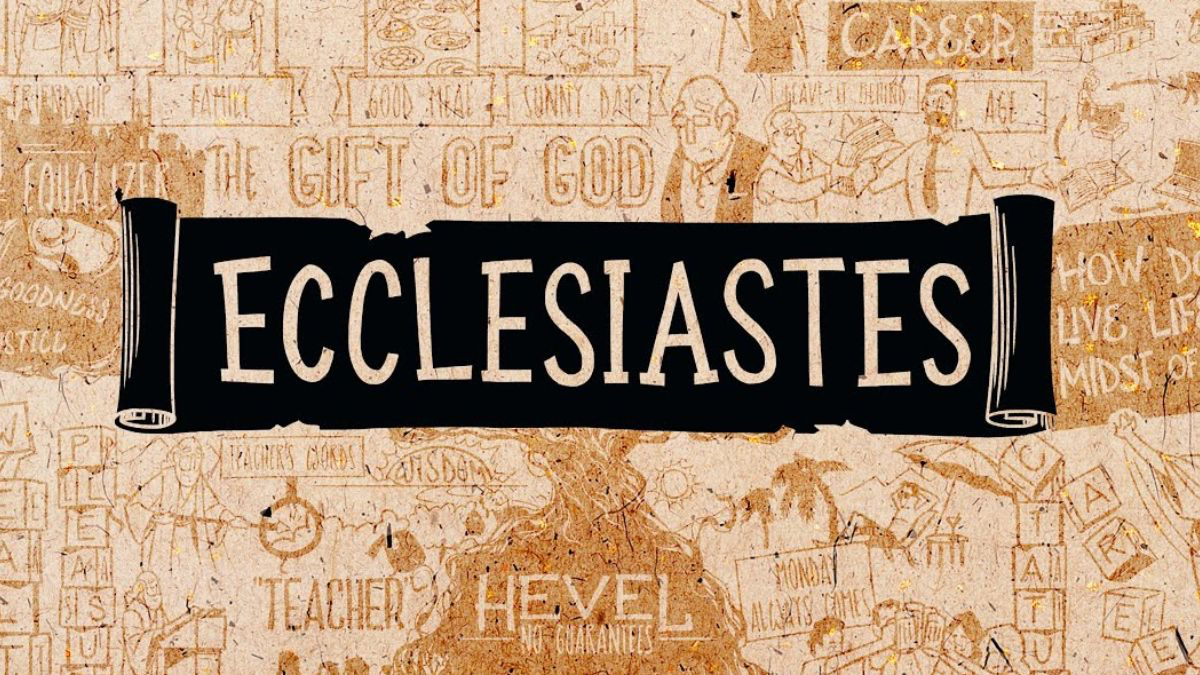 Ecclesiastes Study Begins Today