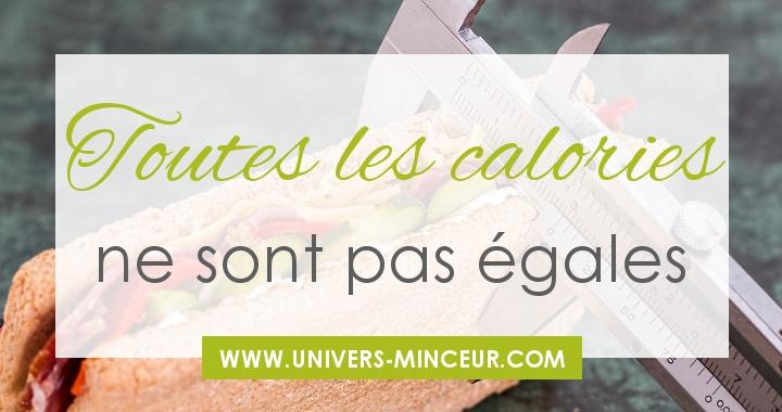 toutes les calories ne sont pas egales