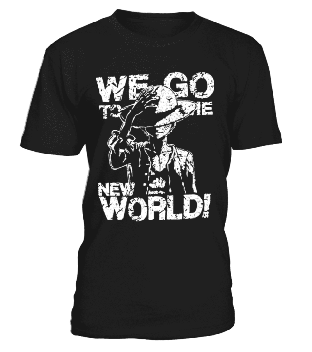 T Shirt One Piece Luffy We Go To The New World