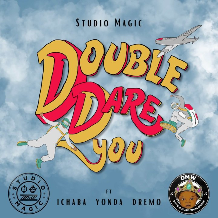 Studio-Magic-720x720-1-1 Music: Studio Magic x Ichaba, Dremo, Yonda – Double Dare You mp3