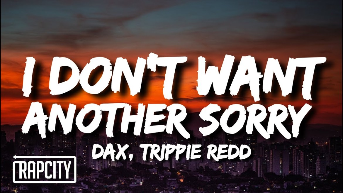 maxresdefault Music: Dax – i don't want another sorry Ft Trippie Redd