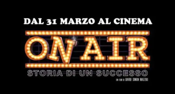 On Air - Storia di un Successo