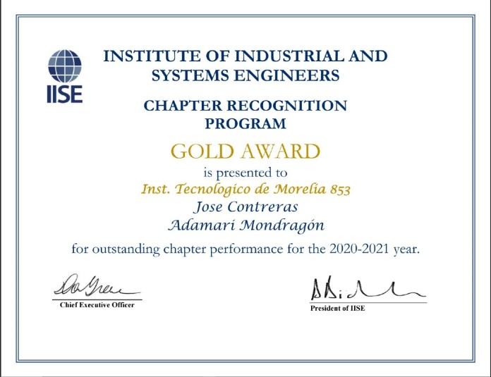 El Capítulo Estudiantil 853 de Ingenieros Industriales y de Sistemas (IISE) del Tecnológico Nacional de México, campus Instituto Tecnológico de Morelia recibió el reconocimiento.