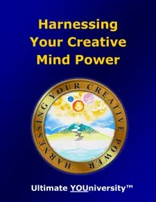 Ultimate YOUniversity Harnessing Your Creative Mind Power