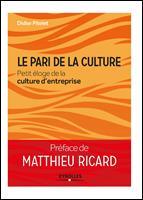 Le pari de la culture