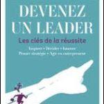 Devenez un leader … Les clés de la réussite
