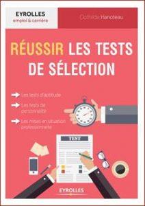 Réussir les tests de sélection