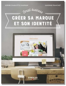 Small Business - Créer sa marque et son identité