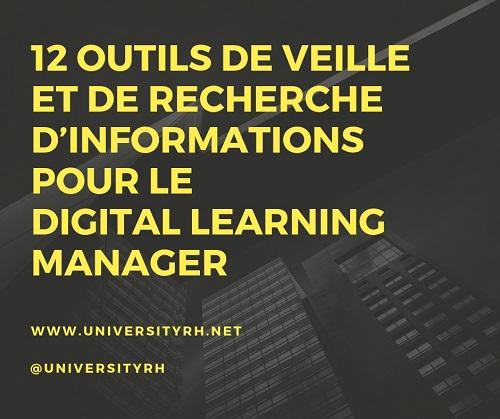 12 Outils de Veille et de recherche d'informations pour le Digital Learning Manager