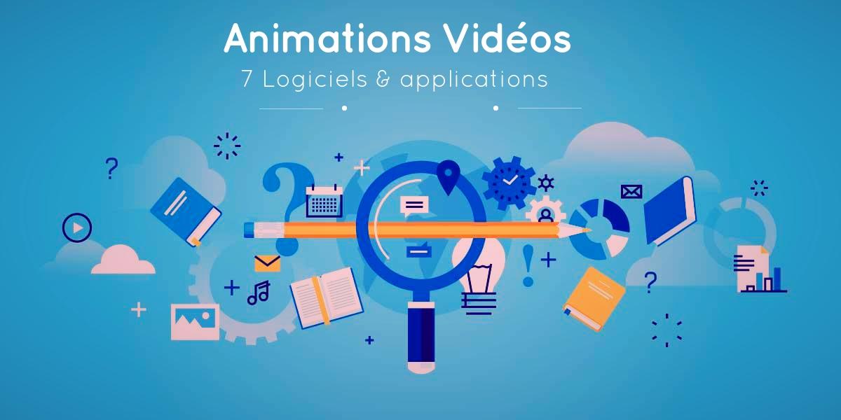 7 logiciels et applications pour créer des videos animées et même plus …
