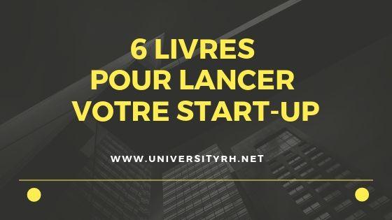 6 livres pour lancer une start-up
