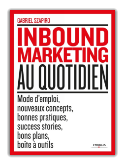 Inbound marketing au quotidien