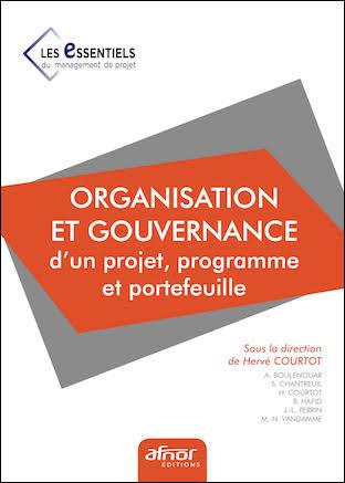 Organisation et gouvernance d'un projet, programme et portefeuille