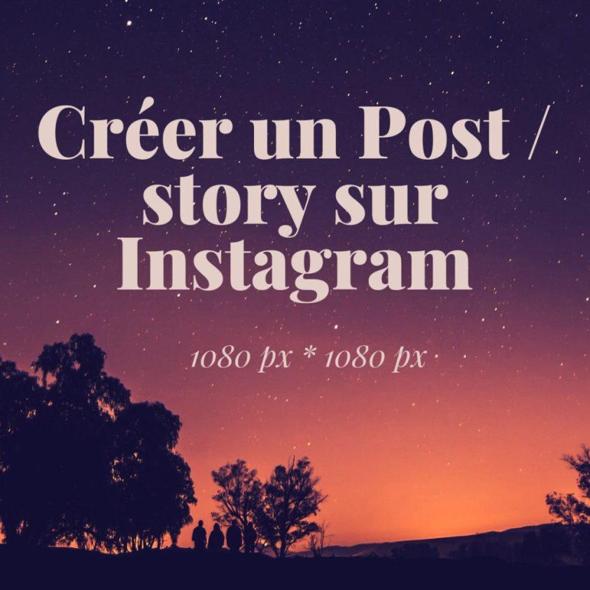 Créer un Post _ story sur Instagram