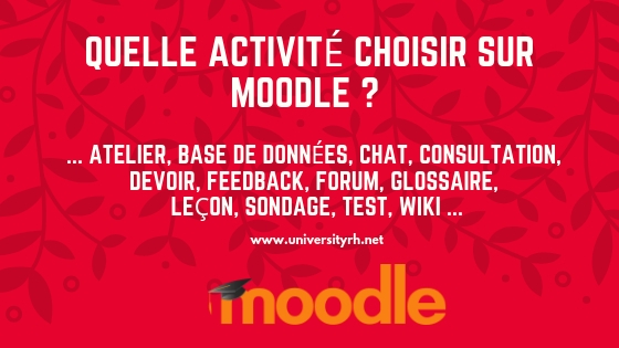 Quelle activité choisir sur Moodle ?