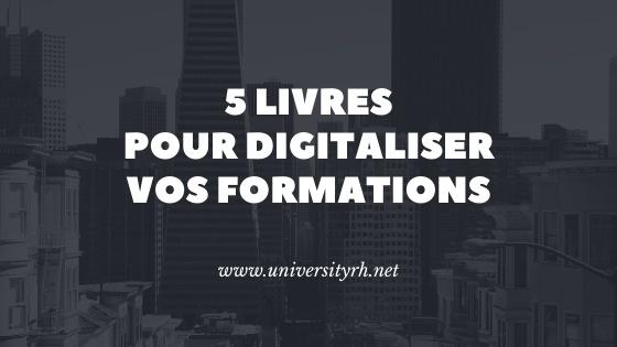5 livres pour digitaliser vos formations