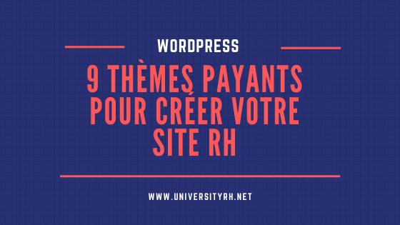 9 themes payants site RH wordpress