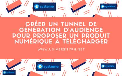 Créer un tunnel de génération d'audience pour un produit numerique