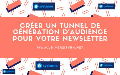 Créer un tunnel de génération d'audience pour votre Newsletter