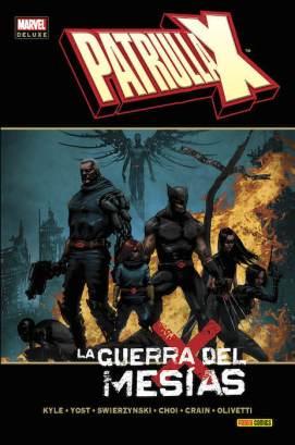 Marvel Deluxe. Patrulla-X: La Guerra del Mesías (Panini)