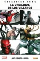 100% Marvel. La Venganza de los Villanos (Panini)
