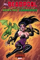 MRS. DEADPOOL AND THE HOWLING COMMANDOS