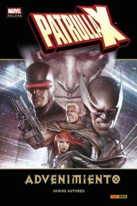 Marvel Deluxe. Patrulla-X: Advenimiento (Panini)