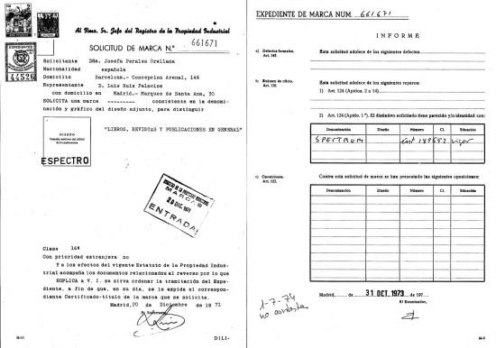 Marca ESPECTRO, solicitud e informe Ministerio de Industria, Energía y Turismo. Oficina Española de Patentes y Marcas. Archivo Histórico, Exp. Nº M0661671.