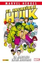 Marvel Héroes 63. El Increíble Hulk: Un monstruo entre nosotros (Panini)