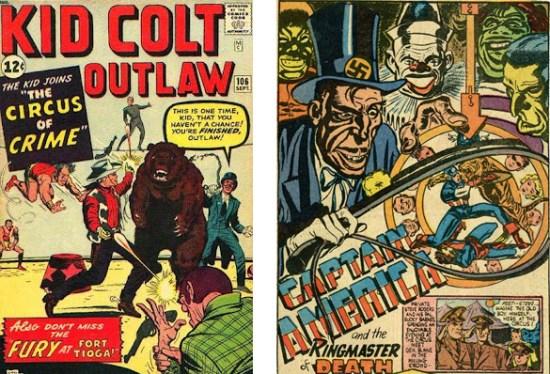 El Circo del Crimen viaja al oeste en Kid Colt Outlaw Nº 106, tres semanas antes de que la encarnación moderna de la banda criminal se enfrentara a La Masa. La primera versión del Jefe de Pista se remonta a 1941, tal como puede apreciarse en esta plancha perteneciente a Captain America Comics Nº 5.