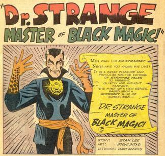 """El propio Stan Lee reconocería que el Doctor Extraño fue, esencialmente, una creación de Steve Ditko. La idea inicial del artista era denominarlo Mr. Extraño, pero Lee decidió convertirlo en """"doctor"""" porque le sonaba mejor."""